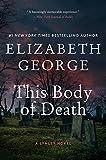 This Body of Death: A Lynley Novel (A Lynley Novel, 16, Band 16)
