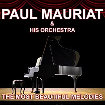 Paul Mauriat and his Orchestra : The Most Beautiful Melodies