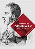 A History of Denmark (Macmillan Essential Histories)