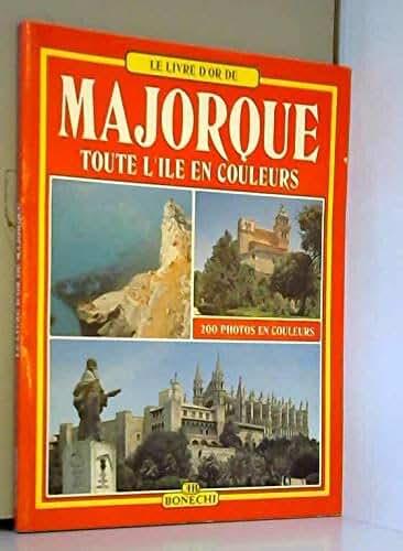 Majorque, toute l'île en couleurs