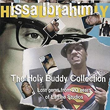 The Holy Buddy Collection: Lost Gems from 20 Years of Latrine Studios