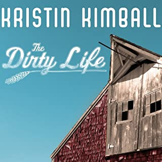 The Dirty Life audiobook cover art