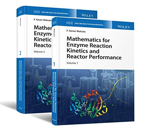 MATHEMATICS FOR ENZYME REACTIO: 2 Volume Set (Enzyme Reaction Engineering)