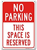 """No Parking Sign, Reserved Parking Sign, 10"""" x 14"""" Industrial Grade Aluminum, Easy Mounting, Rust-Free/Fade Resistance, Indoor/Outdoor, USA Made By MY SIGN CENTER"""