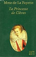 La Princesse de Clèves (Bibliothèque Hachette) de La Fayette Marie-Madeleine Pioche De La Vergne