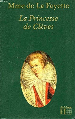 La Princesse de Clèves (Bibliothèque Hachette)