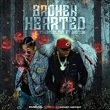 Broken Hearted (feat. Just Chi)