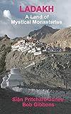 Ladakh: A Land of Mystical Monasteries: 18