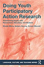 Doing Youth Participatory Action Research (Language, Culture, and Teaching Series)