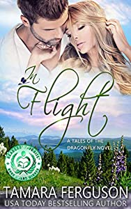 In Flight - Tales of the Dragonfly Romantic Suspense