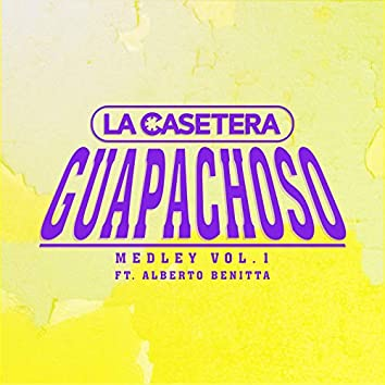 Guapachoso Medley Vol.1: El Paso de la Tortuga   El Sirenito   Grande de Caderas   El Pipiripau