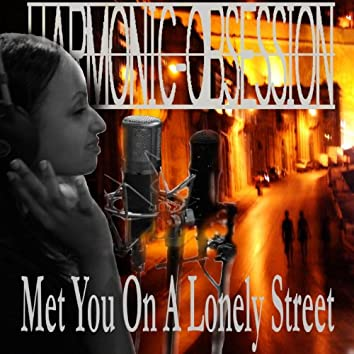 Met You On a Lonely Street (feat. Luam) [Unplugged]