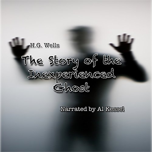 The Story of the Inexperienced Ghost audiobook cover art