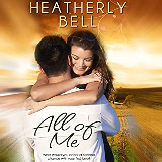 All of Me     Starlight Hill              By:                                                                                                                                 Heatherly Bell                               Narrated by:                                                                                                                                 Maxine Mitchell                      Length: 4 hrs and 46 mins     19 ratings     Overall 4.2