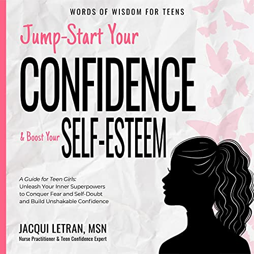 Jump-Start Your Confidence and Boost Your Self-Esteem Audiobook By Jacqui Letran cover art