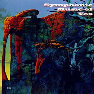 Symphonic Music of Yes by Yes