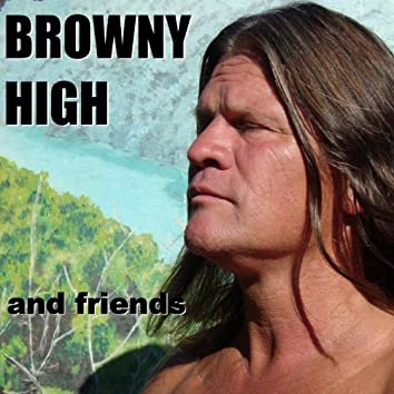 Browny High and friends