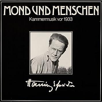Mond und Menschen - Kammermusik vor 1933