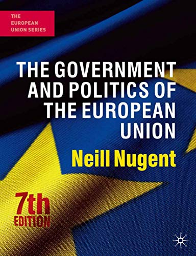 The Government and Politics of the European Union, 7th...