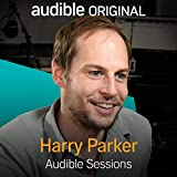 Harry Parker: Audible Sessions: FREE Exclusive Interview