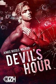 Devil's Hour (Zero Hour Book Two) by [Aimee Nicole  Walker]
