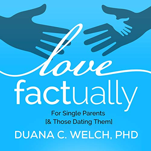 Love Factually for Single Parents [& Those Dating Them] audiobook cover art