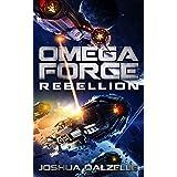 Omega Force: Rebellion (OF11) (English Edition)