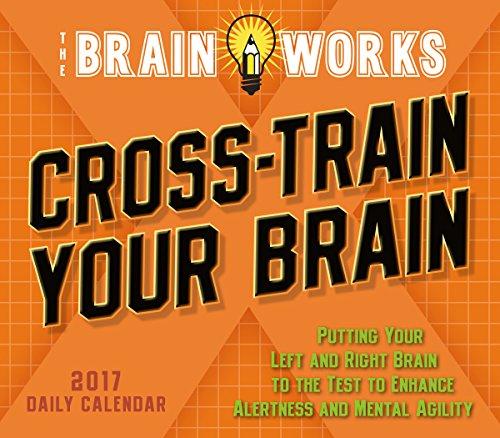Cal 2017-Cross-Train Your Brain the Brain Works