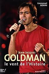 Jean-Jacques Goldman : le vent de l'histoire