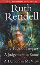 The Face of Trespass; A Judgement in Stone; A Demon in My View