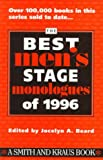 The Best Men's Stage Monologues of 1996 (Serial)