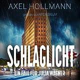 Schlaglicht: Ein Fall für Julia Wagner 3