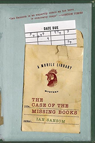 The Case Of The Missing Books: A Mobile Library Mystery by Ian Sansom (December 14,2006)