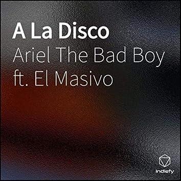 A La Disco