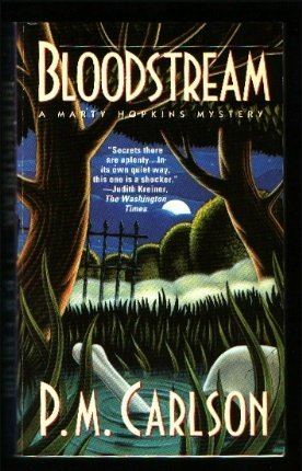 Bloodstream - Book #2 of the Marty Hopkins