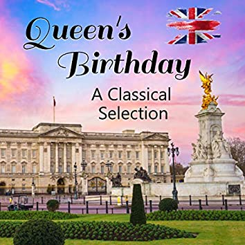 Queen's Birthday A Classical Selection