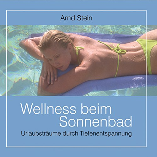 Wellness beim Sonnenbad cover art