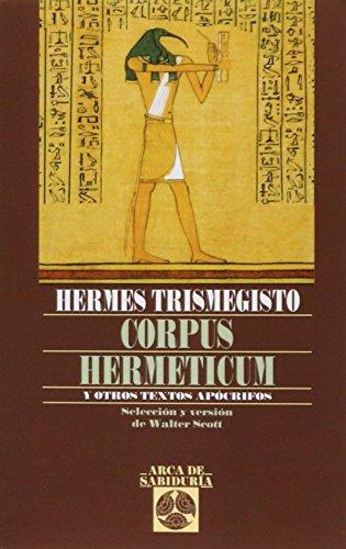 Corpus Hermeticum Y Otros Textos Apocrif (Arca de Sabiduría)
