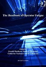The Handbook of Operator Fatigue