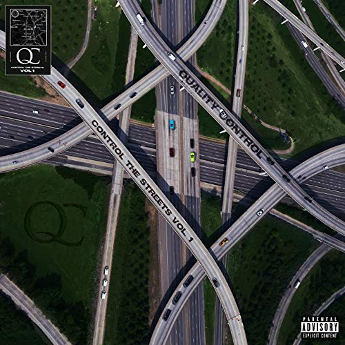 Quality Control: Control The Streets Volume 1 [Explicit]
