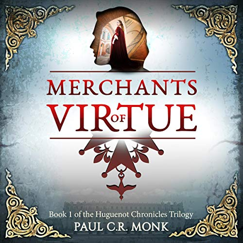Merchants of Virtue: A Historical Fiction Novel audiobook cover art