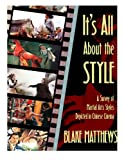It's All About the Style: A Survey of Martial Arts Styles Depicted in Chinese Cinema
