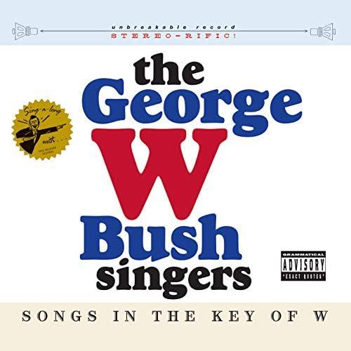 The George W Bush Singers