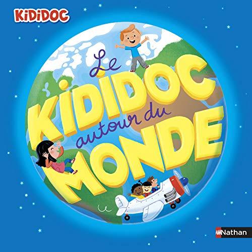 Le Kididoc autour du monde - livre pop-up - dès 4 ans