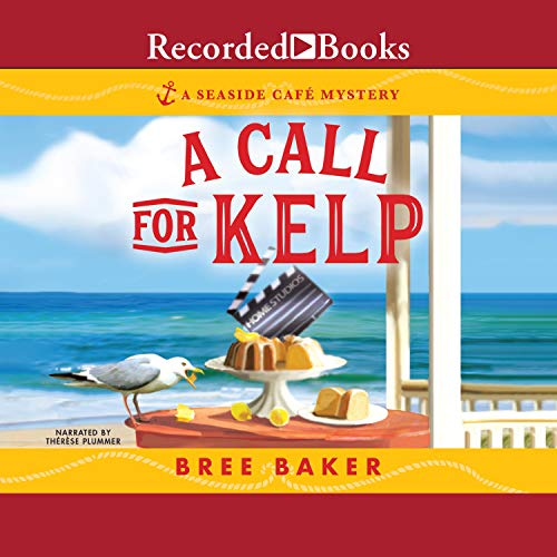 A Call for Kelp Audiobook By Bree Baker cover art