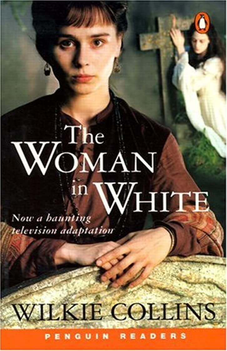 系統的薬剤師架空の*WOMAN IN WHITE                    PGRN6 (Penguin Readers, Level 6)