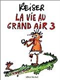 La Vie au grand air, tome 3