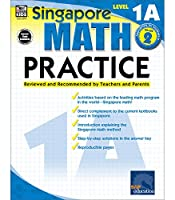 Singapore Math Practice Workbook—Level 1A, Grade 2 Math Book, Adding and Subtracting, Ordinal Numbers, Number Bonds, Identifying Shapes and Patterns (128 pgs)