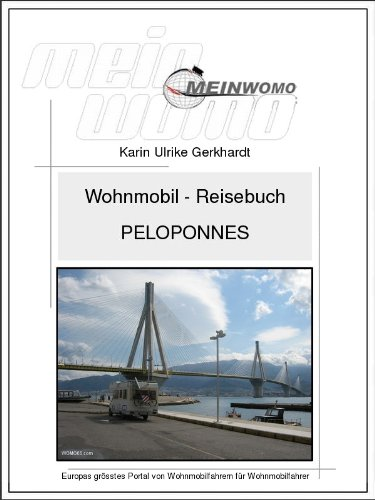 Wohnmobil Reisebuch Peloponnes/Griechenland: 12. aktualisierte und erweiterte Auflage, 2021