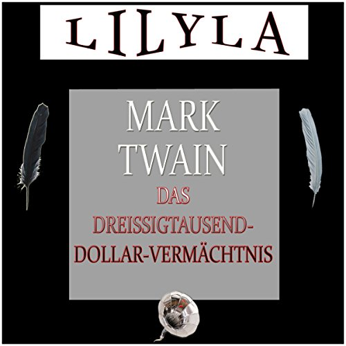Das Dreißigtausend-Dollar-Vermächtnis                   By:                                                                                                                                 Mark Twain                               Narrated by:                                                                                                                                 Friedrich Frieden                      Length: 1 hr and 27 mins     Not rated yet     Overall 0.0